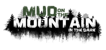 Mud on the Mountain in the Dark