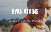 Ryan Atkins: On How to Be the Toughest of All Mudders.