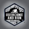 Overcome And Run
